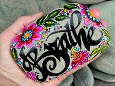Breathe...peaceful energy tumbled in on ocean waves.../ Painted Sea Stone / Sandi Pike Foundas / Cape Cod.