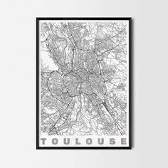 Toulouse art prints -Art posters and prints of your favorite city. Unique design of a map. Perfect for your house and office or as a gift