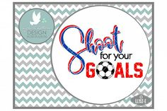 Shoot for your Goals UK British Football Soccer Cutting File LL152E  SVG DXF EPS AI JPG PNG from DesignBundles.net