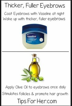 Vaseline on eyebrows makes them thicker. Olive oil everyday stimulates haie follicles.