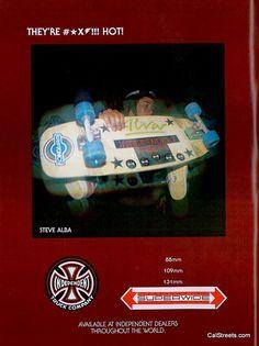 Steve Alba, Indy ad Image on CalStreets Skateshop Skate Photos, Vintage Skateboards, Skate And Destroy, Skate Girl, Skateboard Decks, Skateboarding, Badass, Trucks, Stone Age