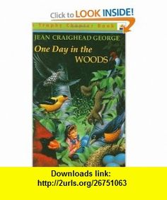 One Day in the Woods (9780064420174) Jean Craighead George, Gary Allen , ISBN-10: 0064420175  , ISBN-13: 978-0064420174 ,  , tutorials , pdf , ebook , torrent , downloads , rapidshare , filesonic , hotfile , megaupload , fileserve