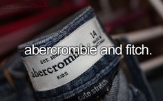 abercrombie and fitch.(: