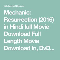 No problem kickass hindi movies p pinterest movie films and mechanic resurrection 2016 in hindi full movie download full length movie download in dvdrip brrip 720p 1080p bluray mkv mp4 divx 3gp pc ccuart Image collections