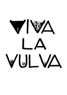 VIVA LA VULVA - Protest Sign Download - for FREE