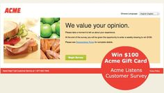Acme Markets Customer Survey. Win $100 to spend on groceries!