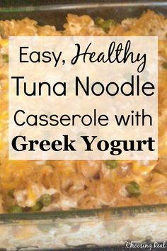 This healthy tuna noodle casserole is an easy, quick meal idea that doesn't use mayonnaise or canned soups, making it a healthier option for your family. Healthy Tuna Noodle Casserole Recipe using Plain Yogurt - Choosing Real Dawn @ Choosing Real C Tuna Casserole Healthy, Tuna Noodle Casserole Recipe, Pasta Casserole, Pasta Bake, Fish Recipes, Seafood Recipes, Yogurt Recipes, Seafood Menu, Seafood Pasta