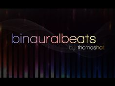 Mend Your Broken Heart & Be Happy - Binaural Beats Session - By Thomas Hall - YouTube