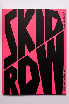 The Photobook Show! Skid Row by Désirée van Hoek