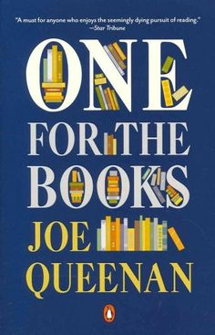 An absolute must-read for anyone who loves books In Closing Time , Joe Queenan shared how he became a voracious reader to escape a joyless childhood. Now, like many bibliophiles, he fears for the book