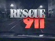 Rescue 911..watched every week