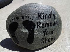 Engraved Stones,Kindly Remove Your Shoes,remove your shoes stone,remove your shoes sign,Christmas gifts,personalized garden stone, engraving by milestoneartworks. Explore more products on http://milestoneartworks.etsy.com