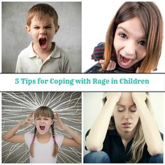 5 Tips for Coping with Rage in Children