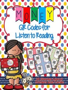 A Set of 16 QR Codes all about Money! Perfect for Daily Five Listen to Reading stations and literacy centers in your elementary classroom!