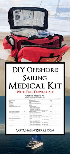 Out Chasing Stars Offshore Sailing Medical Kit Contents - Out Chasing Stars