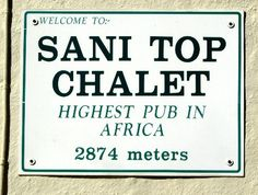 Sani Pass Pub - The highest pub in Africa South Africa, 4x4, Road Trip, Road Trips