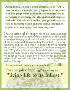 Occupational Therapy, in other words it is not related to Physical Therapy at all. :)