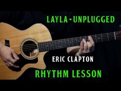 """An acoustic guitar lesson on how to play """"Layla"""" by Eric Clapton from the 1992 """"Unplugged"""" album. The original version of Layla was released way back in 1970 on the Derek and the Dominos album """"Layla and Other Assorted Love Songs"""". That recording feature Guitar Notes, Music Guitar, Guitar Chords, Playing Guitar, Guitar Strumming, Piano Music, Eric Clapton Songs, Eric Clapton Blues, Eric Clapton Guitar"""
