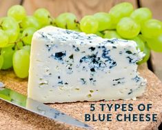 5 Types of Blue Cheese