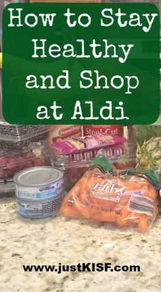 How to Stay Healthy and Shop at Aldi (While Saving Money!) - Just Keep it Simple Fitness