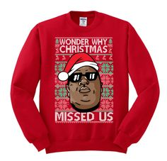 Wonder Why Christmas Missed Us Funny Ugly Xmas Youth T-Shirt