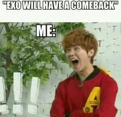 Reaction when news of EXO's comeback came out
