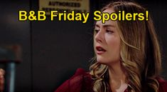 The Bold and the Beautiful Spoilers: Friday, July 9 – Liam's Permanent Prison Transfer – Hope Rushes to Save Husband | Celeb Dirty Laundry Spencer Scott, July 9th, Bold And The Beautiful, Keep The Faith, Be Bold, Prison, Laundry, Friday, Husband
