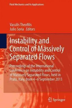 Instability and Control of Massively Separated Flows: Proceedings of the International Conference on Instability ...