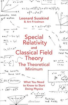2306b180fcf Special Relativity and Classical Field Theory (Theoretical Minimum 3) by   Susskind