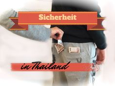 Sicherheit in Thailand - der Ultimative Guide zum Thema Sicherheit! - 4ever Thailand