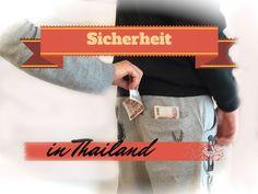 Sicherheit in Thailand - der Ultimative Guide zum Thema Sicherheit! - 4ever Thailand