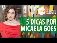5 dicas de ouro da organização de Micaela Góes - Minha casa, Minha cara