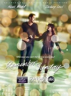Remember Sunday romantic drama starring Alexis Bledel as Molly who falls for Gus (Zachary Levi) unaware that he suffers from short term memory loss which means each day he has forgotten yesterday Películas Hallmark, Films Hallmark, Hallmark Channel, Hallmark Cards, Great Movies, New Movies, Movies To Watch, Movies Online, Movies And Tv Shows