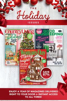 Enjoy a full year of recipes, decor ideas, crafts and more when you subscribe and save today! Treat yourself to Country Living, Good Housekeeping and Woman�s Day for just $15 and receive instant access to all 3 issues!