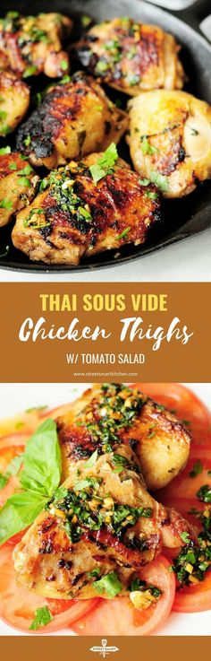 Chicken thighs marinated in a Thai sauce, and sous vide to perfection, then seared to be crispy outside. They are served over a tasty tomato salad to complete a low-carb and delicious meal. #sousvide #chickenrecipes #lowcarb #thai