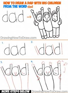 How to Draw a Cartoon Dad and Children from the Word Dad - Easy Word Toon Drawing Tutorial for Kids