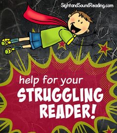 Helping your struggling reader! | Sight and Sound Reading