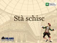Perchè in dialetto basta poco per rendere l'idea #separlamilanes Milano da Vedere