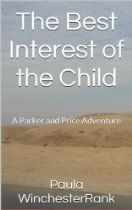 The Best Interest of the Child: A Parker and Price Adventure Child Custody, Good Things, Adventure, Children, Young Children, Boys, Kids, Adventure Movies, Adventure Books