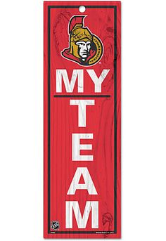"Wincraft Ottawa Senators ""My Team"" Wood Sign - Shop.NHL.com"