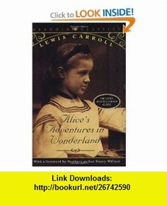 Alices Adventures in Wonderland (Aladdin Classics) (9780689833755) Lewis Carroll, Nancy Willard , ISBN-10: 068983375X  , ISBN-13: 978-0689833755 ,  , tutorials , pdf , ebook , torrent , downloads , rapidshare , filesonic , hotfile , megaupload , fileserve