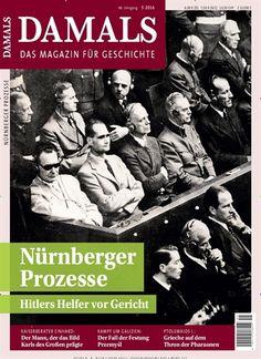 Nürnberger Prozesse - Hitlers Helfer vor Gericht. Gefunden in: DAMALS - epaper, Nr. 5/2016