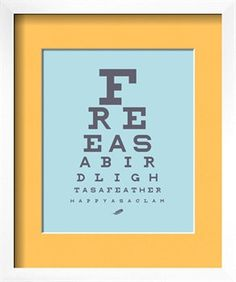 Free as a bird, light as a feather, happy as a clam. Eye chart in sea glass blue and gray.