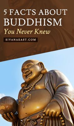 5 Facts About Buddhism You Never Knew