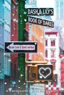 Dash & Lily's Book of Dares by David Levithan