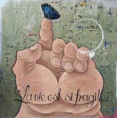 """""""La vie est fragile"""", by #artist Rock Therrien at #Galerie Saint-Dizier, #Montreal"""