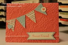 Sweet friend by andib_75 - Cards and Paper Crafts at Splitcoaststampers