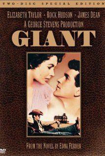 Giant (1956),   Director:George Stevens    Writers:Edna Ferber (novel), Fred Guiol (screenplay)    Stars:  Elizabeth Taylor, Rock Hudson and James Dean
