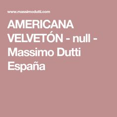 AMERICANA VELVETÓN - null - Massimo Dutti España
