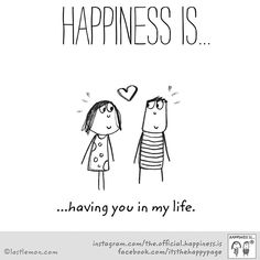 Happiness is having you in my life My Queen! I love you KP! Cute Happy Quotes, Love Quotes, Inspirational Quotes, Happy Moments, Happy Thoughts, Make Me Happy, Are You Happy, Happiness Project, Happiness Is Love